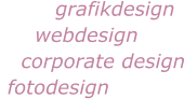 grafikdesign      webdesign     corporate design  fotodesign
